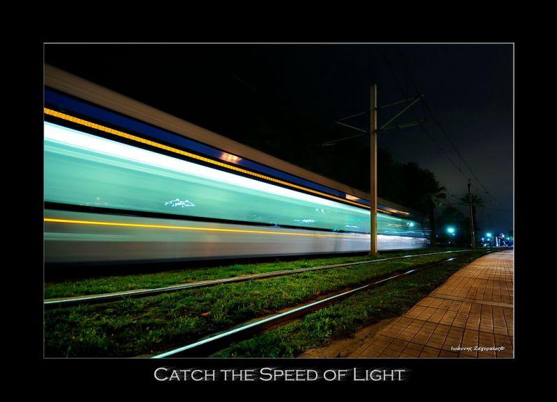 catch the speed of light